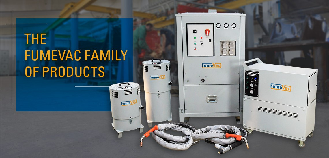 The FumeVac Family of Products